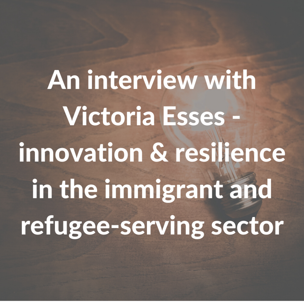 An interview with Victoria Esses - innovation & resilience in the immigrant and refugee-serving sector