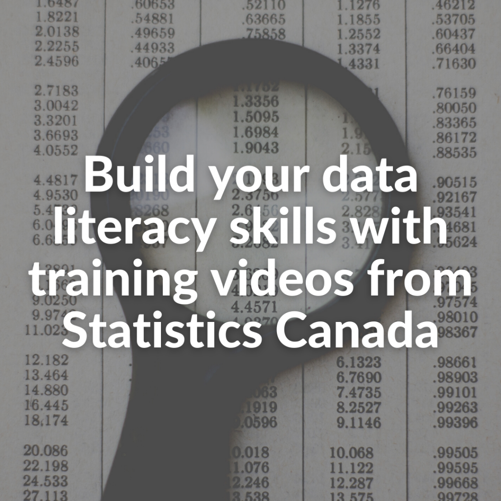 Build yBuild your data literacy skills with training videos from Statistics Canadaour data literacy skills with training videos from Statistics Canada