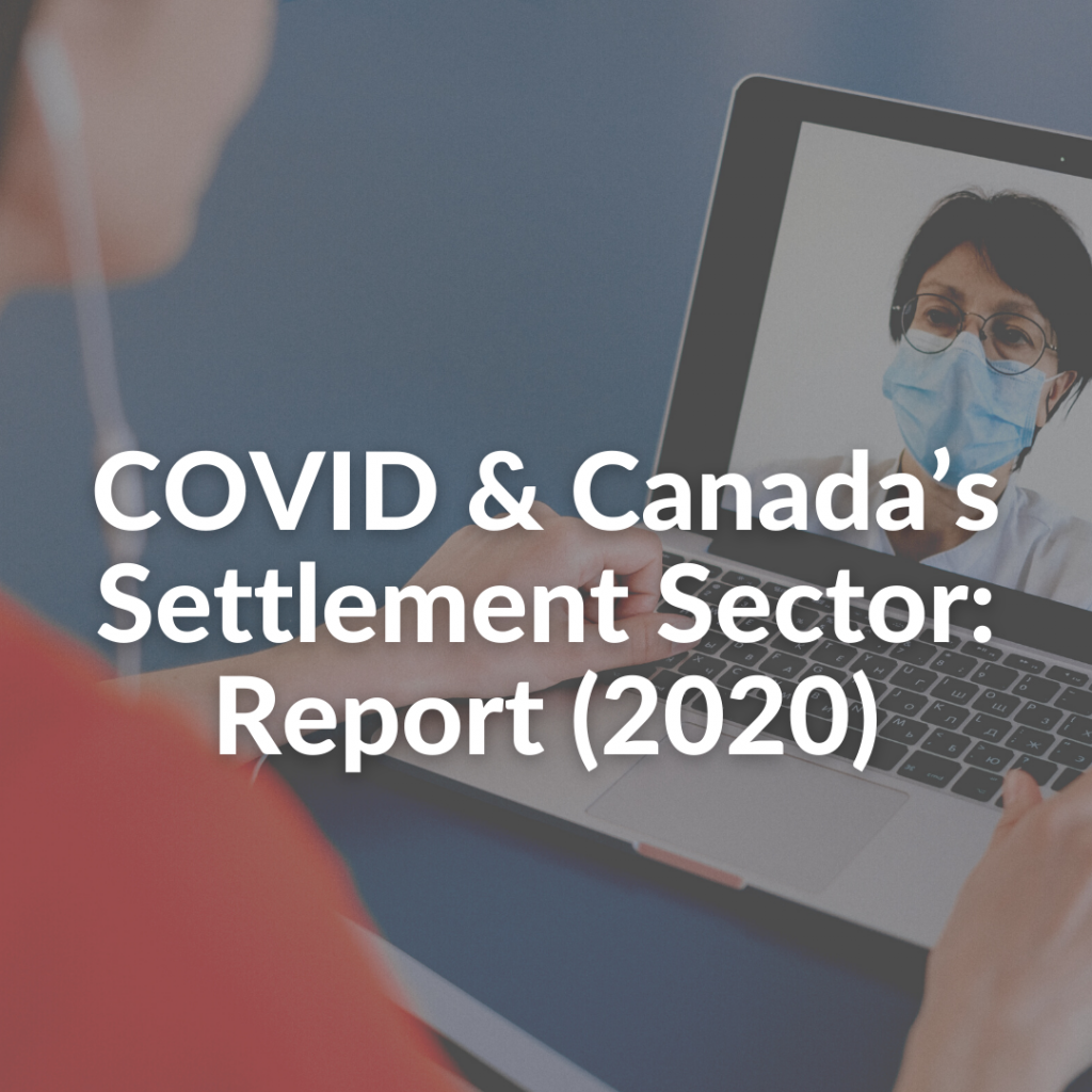 COVID & Canada's Settlement Sector: Report (2020)