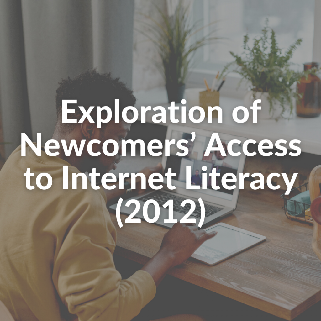 Exploration of Newcomers' Access to Internet Literacy (2012)
