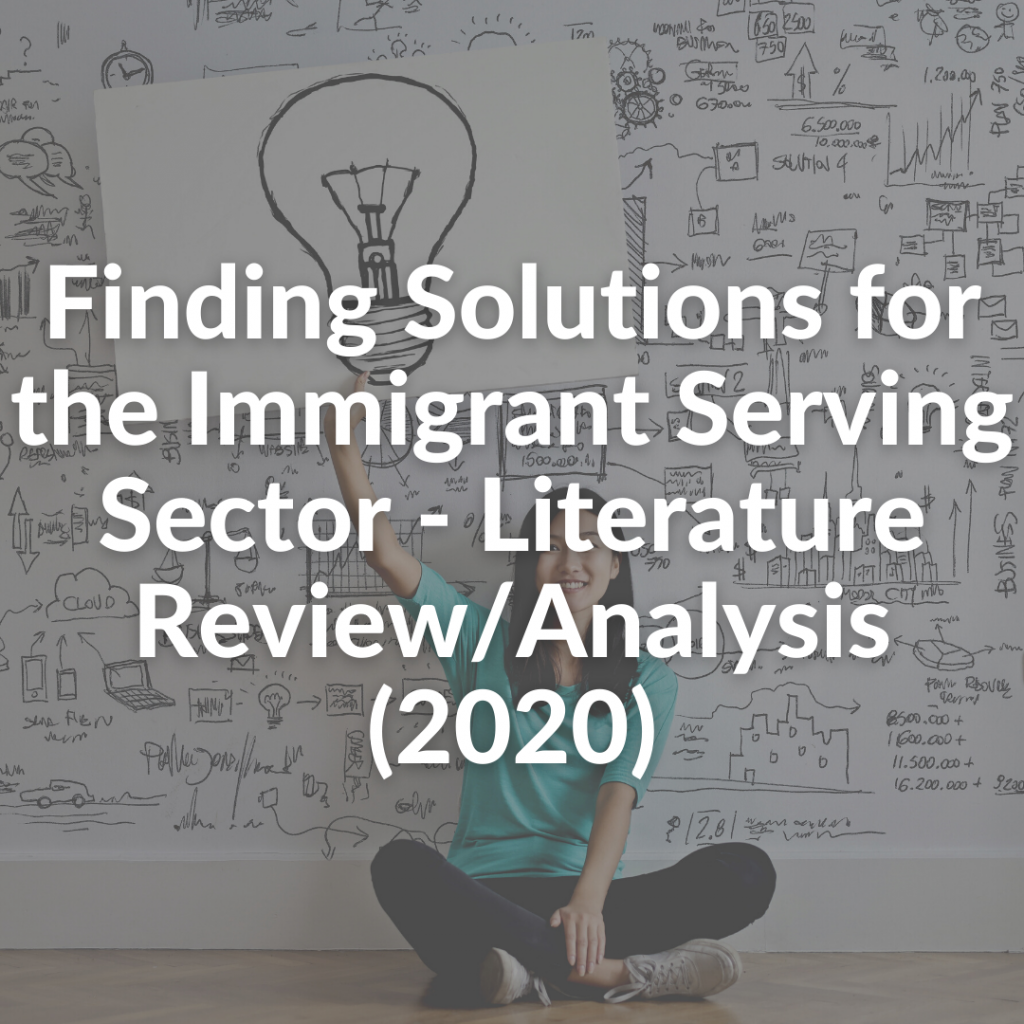 Finding Solutions for the Immigrant Serving Sector - Literature Review/Analysis (2020)