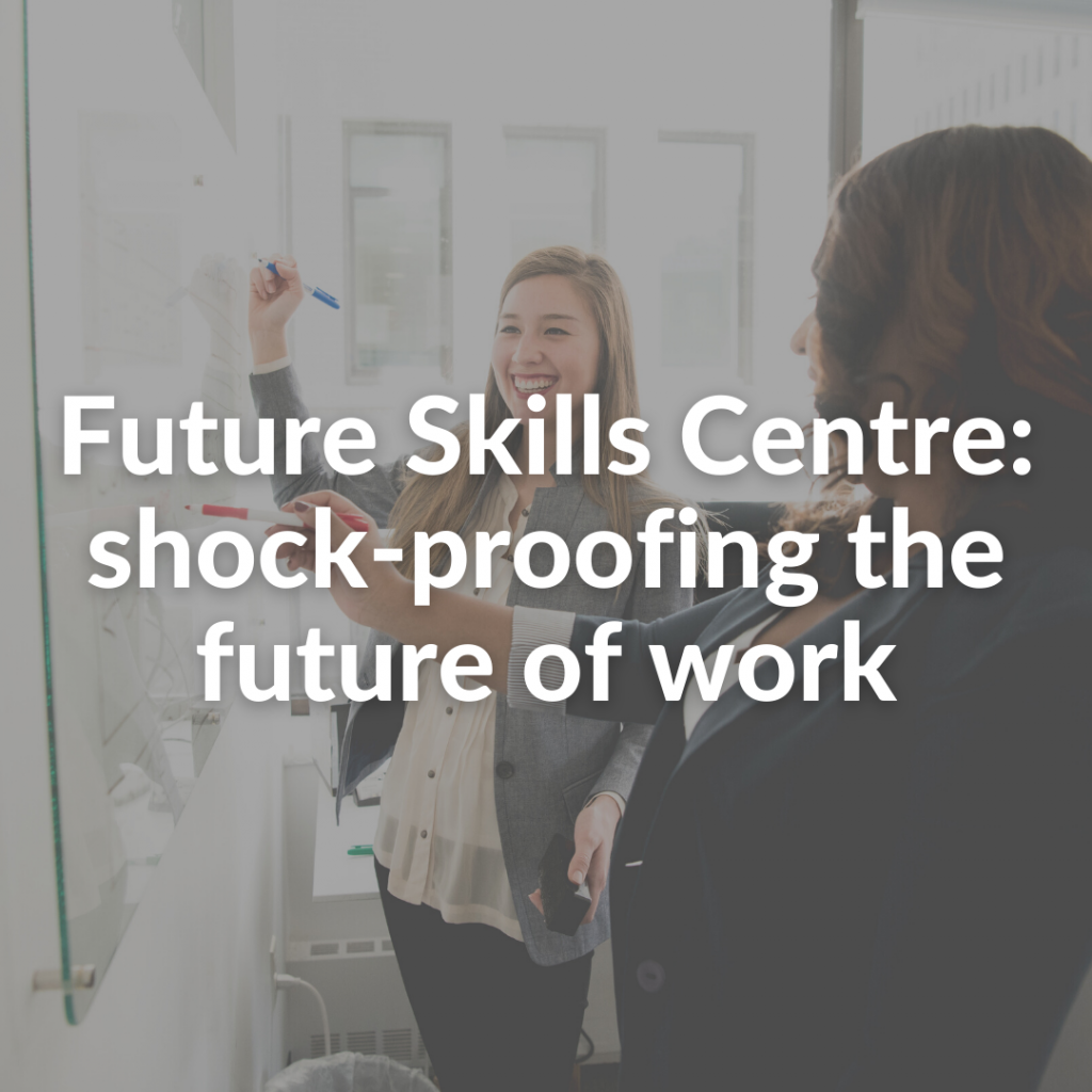 Future Skills Centre: shock-proofing the future of work