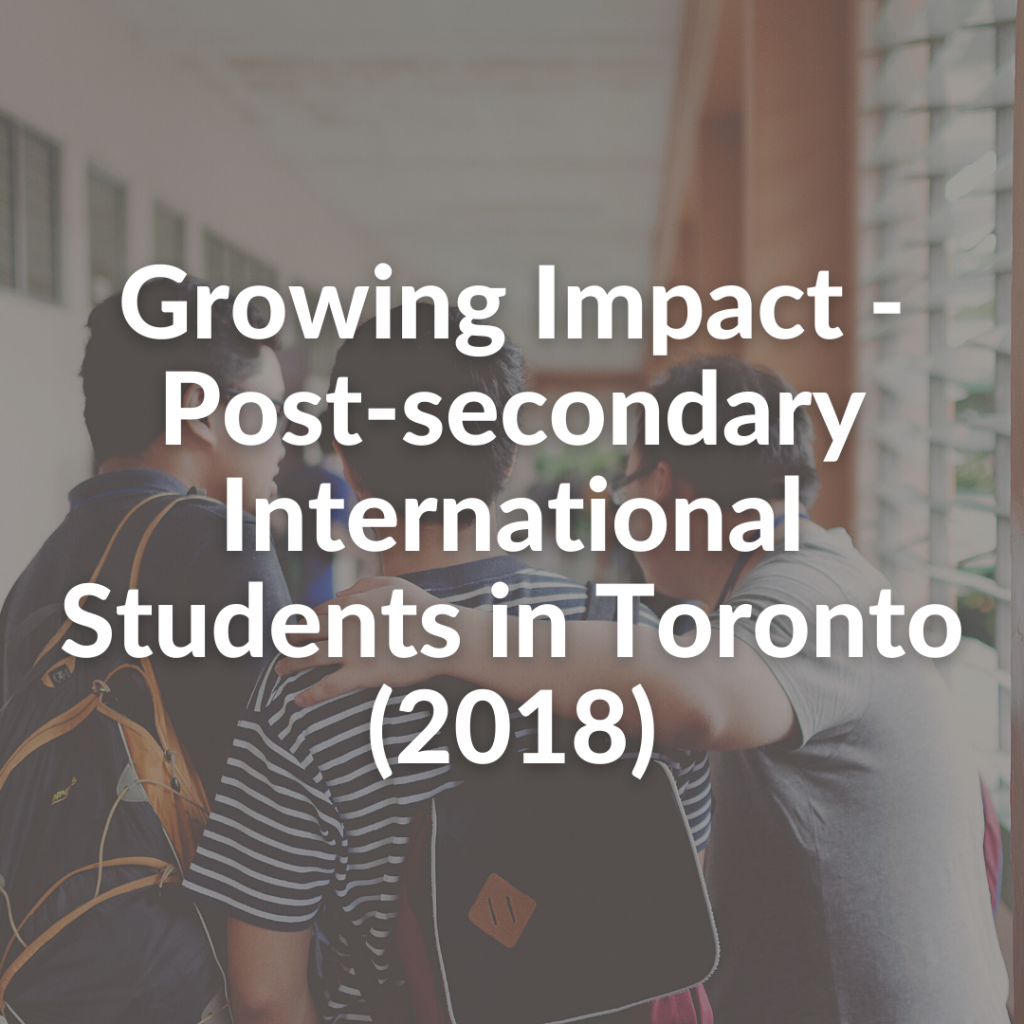 Growing Impact - Post-secondary International Students in Toronto (2018)