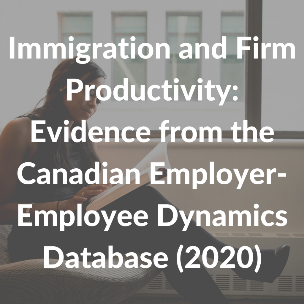 Immigration and Firm Productivity: Evidence from the Canadian Employer-Employee Dynamics Database (2020)