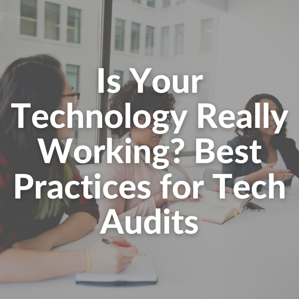 Is your technology working - tech audit