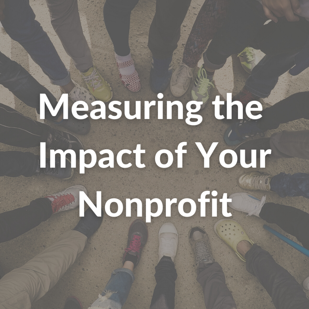 Measuring the Impact of Your Nonprofit