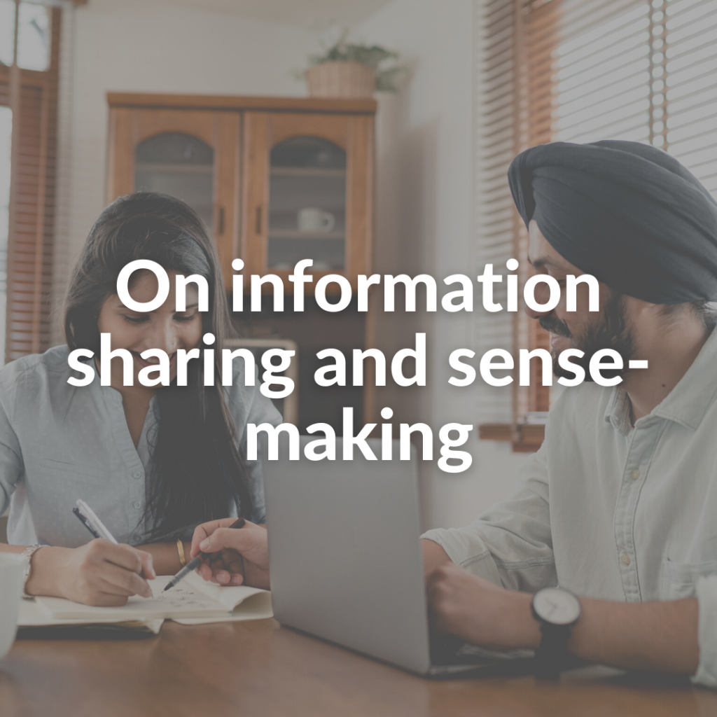 On information sharing and sense-making