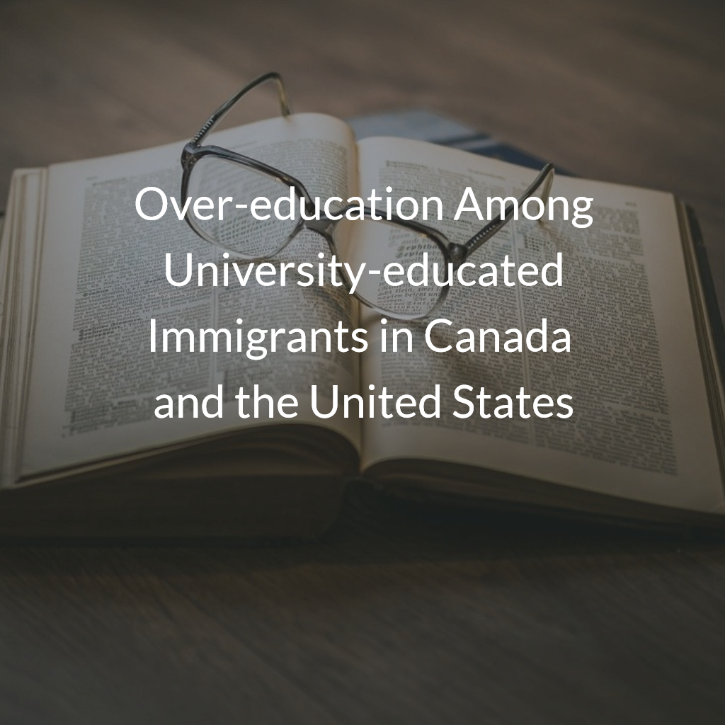 Over-education Among University-educated Immigrants in Canada and the United States