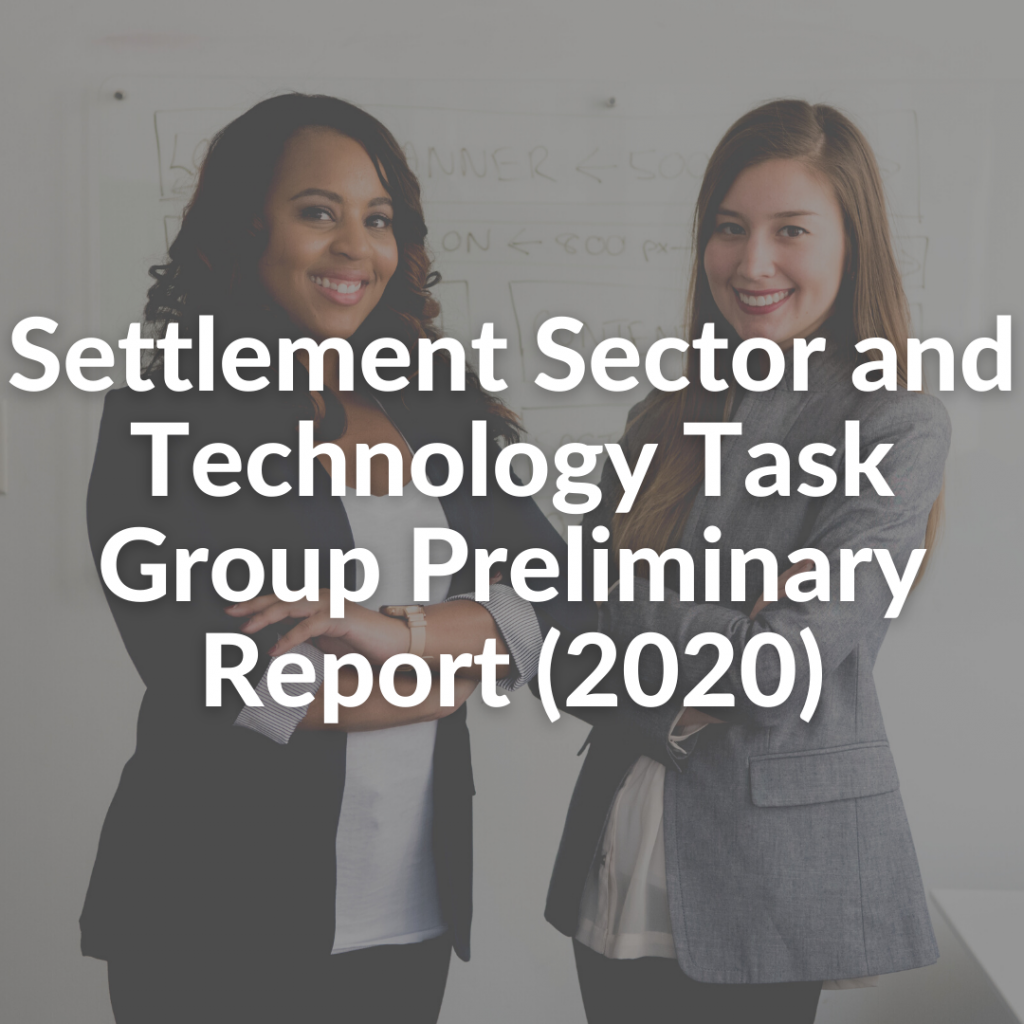 Settlement Sector and Technology Task Group Preliminary Report (2020)
