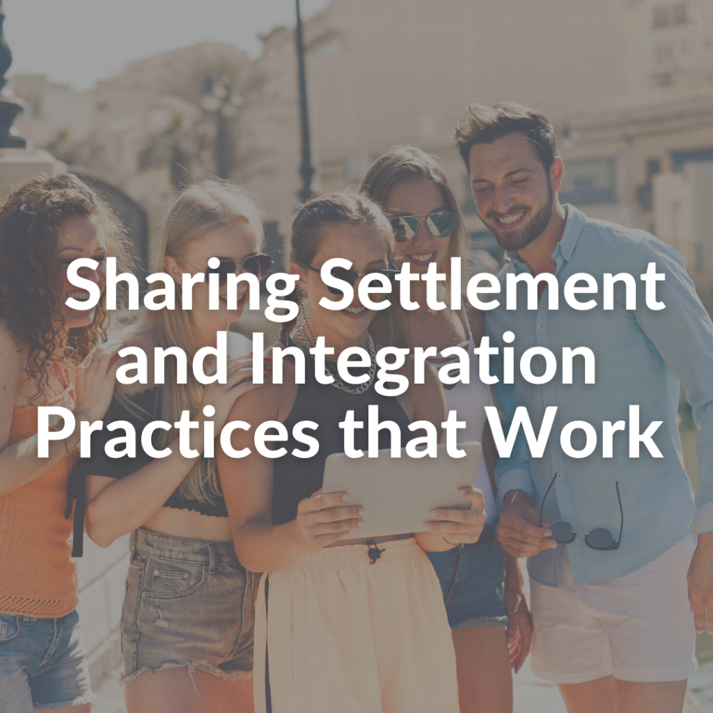 Sharing Settlement and Integration Practices that Work
