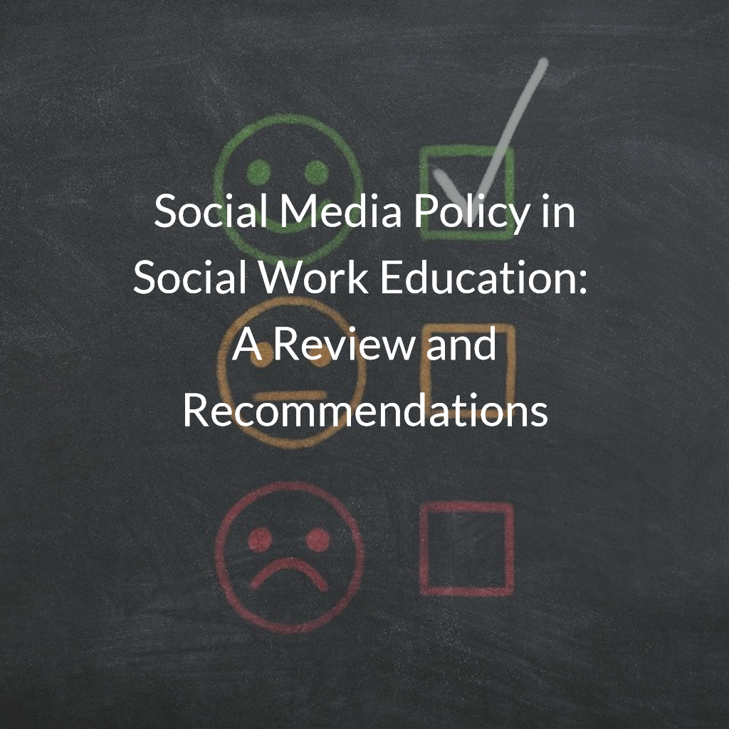 Social Media Policy in Social Work Education