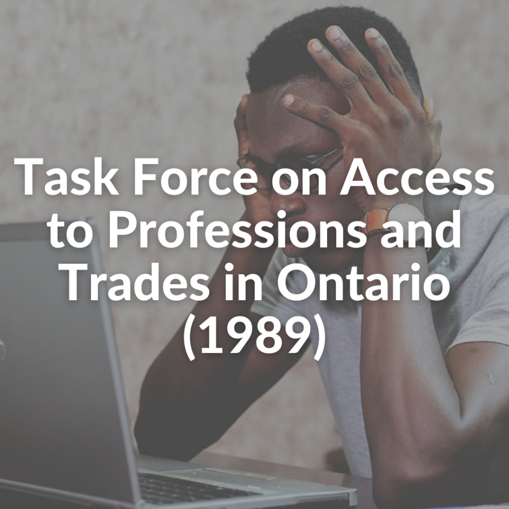 Task Force on Access to Professions and Trades in Ontario (1989)