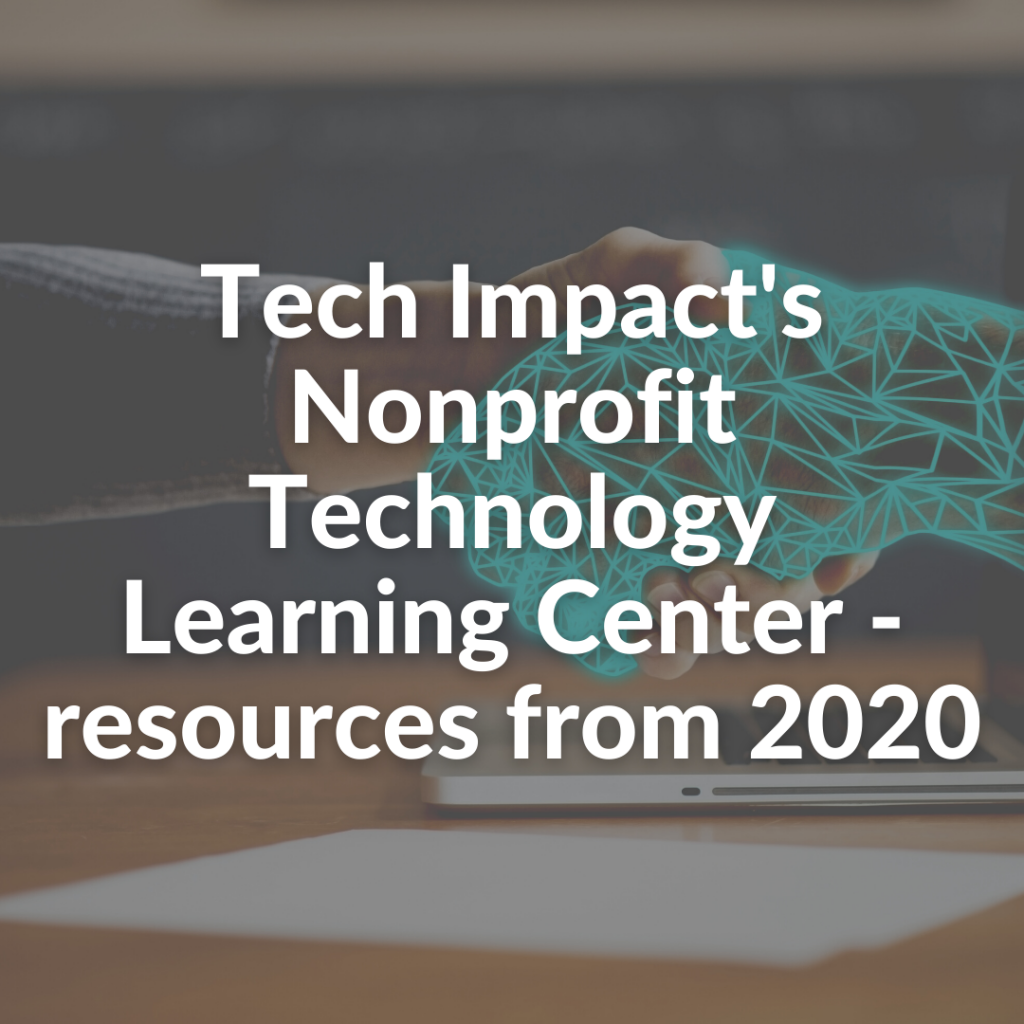 Tech Impact's Nonprofit Technology Learning Center - resources from 2020