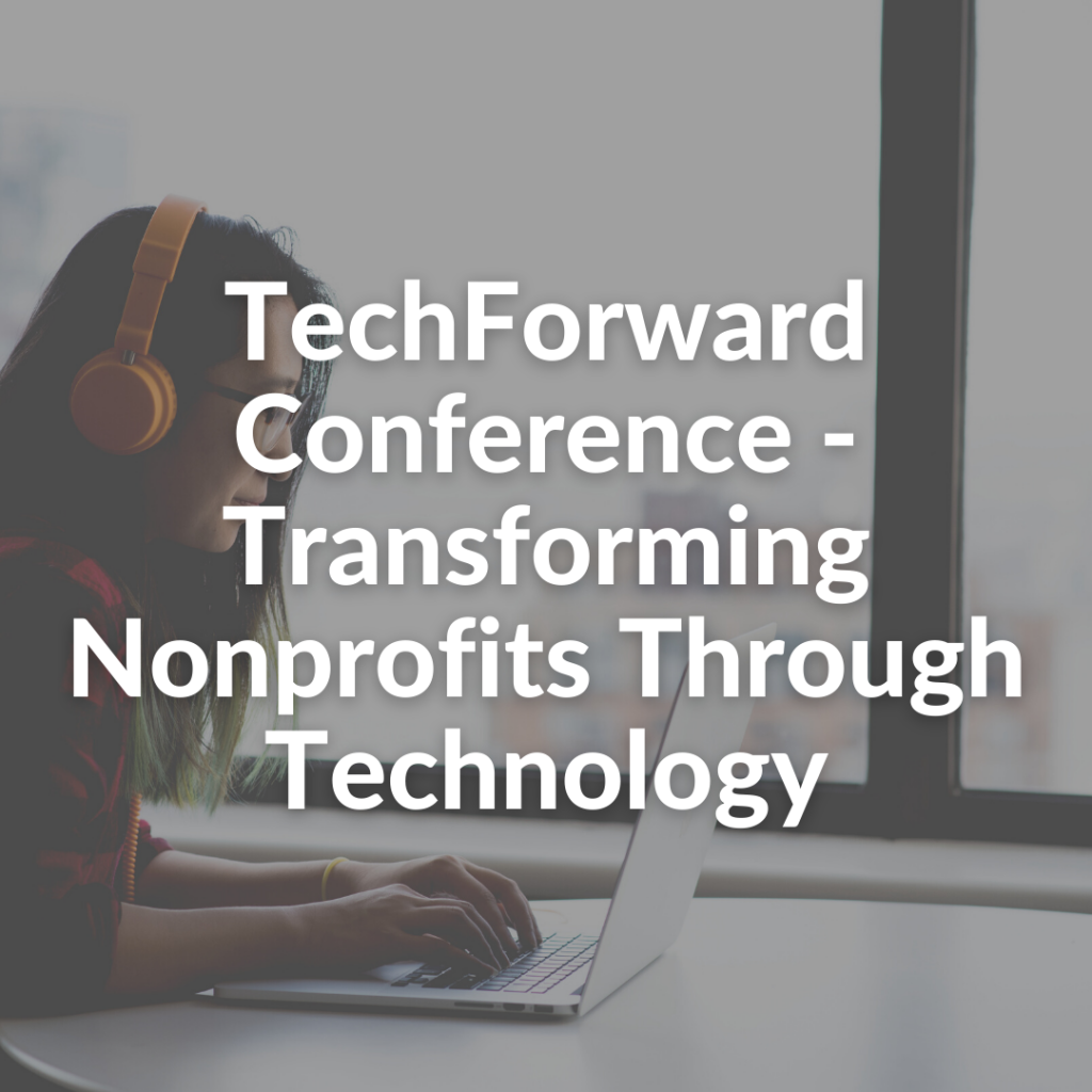 TechForward Conference - Transforming Nonprofits Through Technology