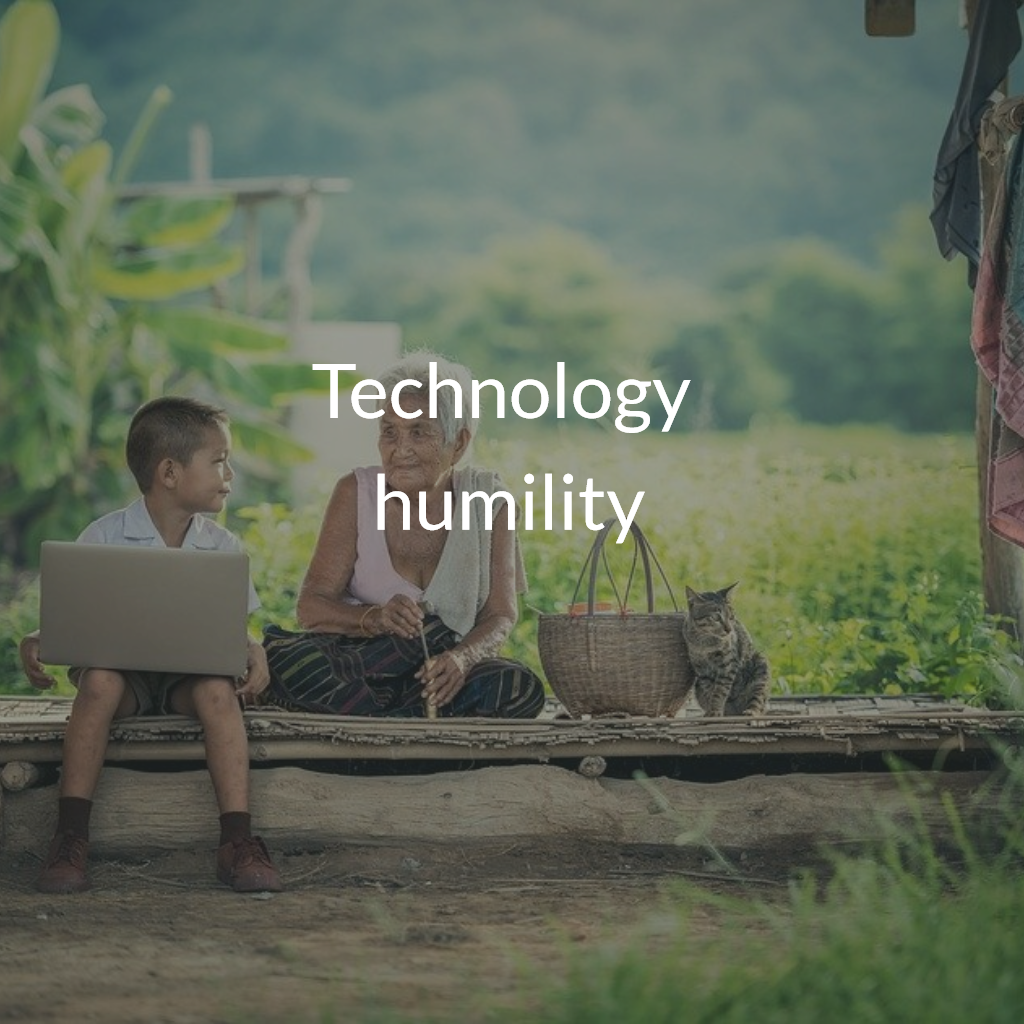 Technology humility