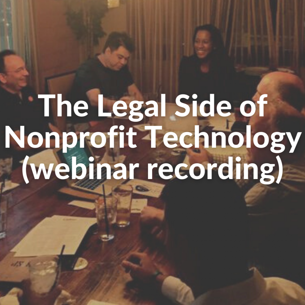 The Legal Side of Nonprofit Technology (webinar recording)