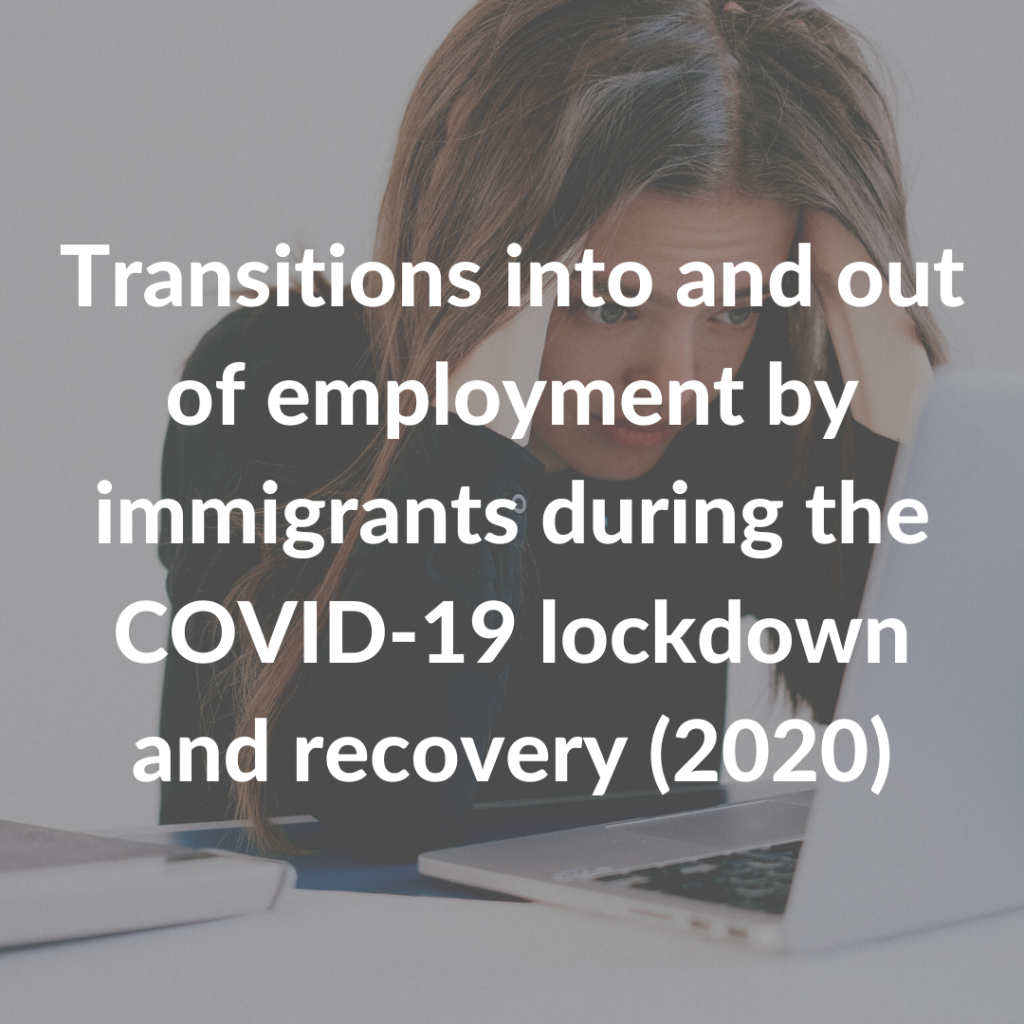 Transitions into and out of employment by immigrants during the COVID-19 lockdown and recovery